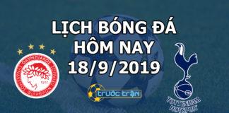 Lịch thi đấu bóng đá hôm nay ngày 18/9/2019 rạng sáng ngày 19/9/2019