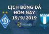 Lịch thi đấu bóng đá hôm nay ngày 19/9/2019 rạng sáng ngày 20/9/2019