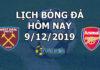 Lịch thi đấu bóng đá hôm nay ngày 9/12/2019 rạng sáng ngày 10/12/2019