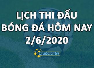 Lịch thi đấu bóng đá hôm nay ngày 2/6/2020 rạng sáng ngày 3/6/2020