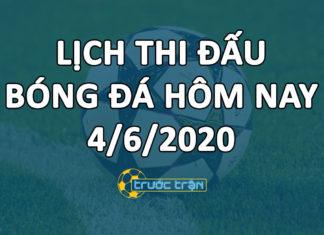 Lịch thi đấu bóng đá hôm nay ngày 4/6/2020 rạng sáng ngày 5/6/2020