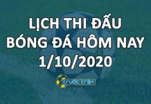 Lịch thi đấu bóng đá hôm nay ngày 1/10/2020 rạng sáng ngày 2/10/2020
