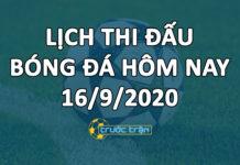 Lịch thi đấu bóng đá hôm nay ngày 16/9/2020 rạng sáng ngày 17/9/2020