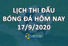 Lịch thi đấu bóng đá hôm nay ngày 17/9/2020 rạng sáng ngày 18/9/2020