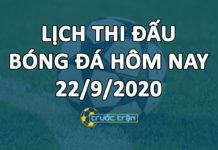 Lịch thi đấu bóng đá hôm nay ngày 22/9/2020 rạng sáng ngày 23/9/2020