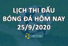 Lịch thi đấu bóng đá hôm nay ngày 25/9/2020 rạng sáng ngày 26/9/2020