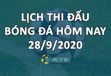 Lịch thi đấu bóng đá hôm nay ngày 28/9/2020 rạng sáng ngày 29/9/2020