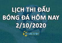 Lịch thi đấu bóng đá hôm nay ngày 2/10/2020 rạng sáng ngày 3/10/2020
