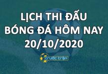 Lịch thi đấu bóng đá hôm nay ngày 20/10/2020 rạng sáng ngày 21/10/2020