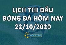 Lịch thi đấu bóng đá hôm nay ngày 22/10/2020 rạng sáng ngày 23/10/2020