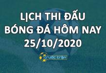 Lịch thi đấu bóng đá hôm nay ngày 25/10/2020 rạng sáng ngày 26/10/2020