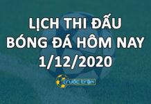 Lịch thi đấu bóng đá hôm nay ngày 1/12/2020 rạng sáng ngày 2/12/2020