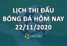 Lịch thi đấu bóng đá hôm nay ngày 22/11/2020 rạng sáng ngày 23/11/2020