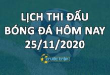 Lịch thi đấu bóng đá hôm nay ngày 25/11/2020 rạng sáng ngày 26/11/2020