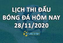 Lịch thi đấu bóng đá hôm nay ngày 28/11/2020 rạng sáng ngày 29/11/2020