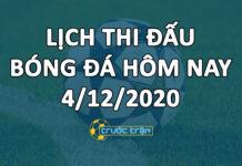 Lịch thi đấu bóng đá hôm nay ngày 4/12/2020 rạng sáng ngày 5/12/2020