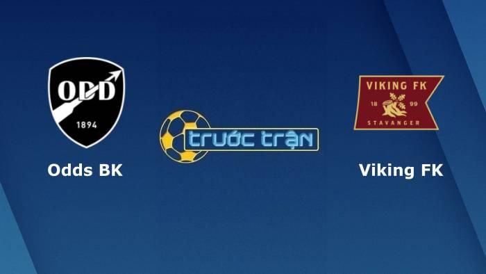 Odd BK vs Viking–Tip kèo bóng đá hôm nay – 23h00 17/07/2021– VĐQG Na Uy