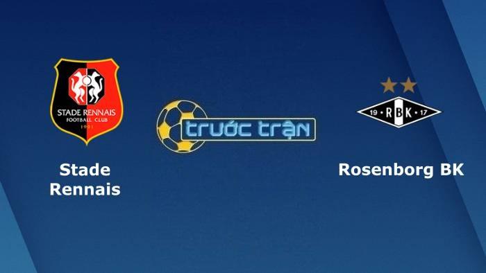 Stade Rennais vs Rosenborg – Soi kèo hôm nay01h0020/08/2021 – Europa Conference League