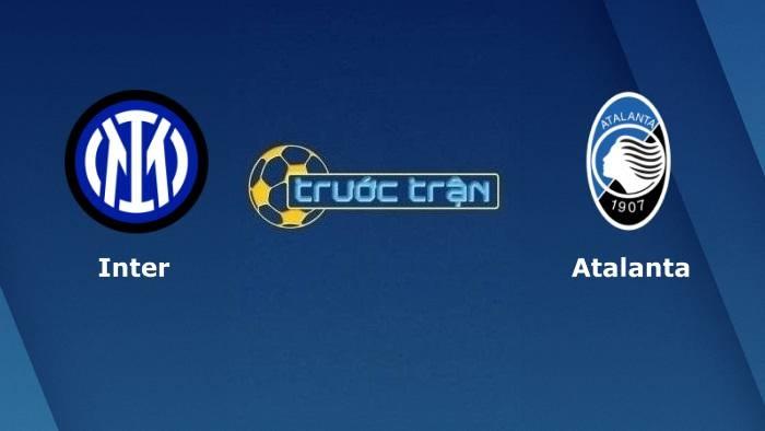 Inter Milan vs Atalanta – Soi kèo hôm nay 23h00 25/09/2021 – VĐQG Italia