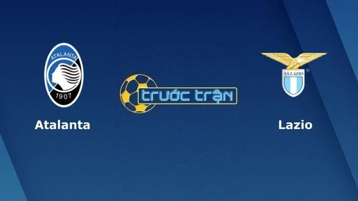 Atalanta vs Lazio– Soi kèo hôm nay 20h0030/10/2021 – VĐQG Italia