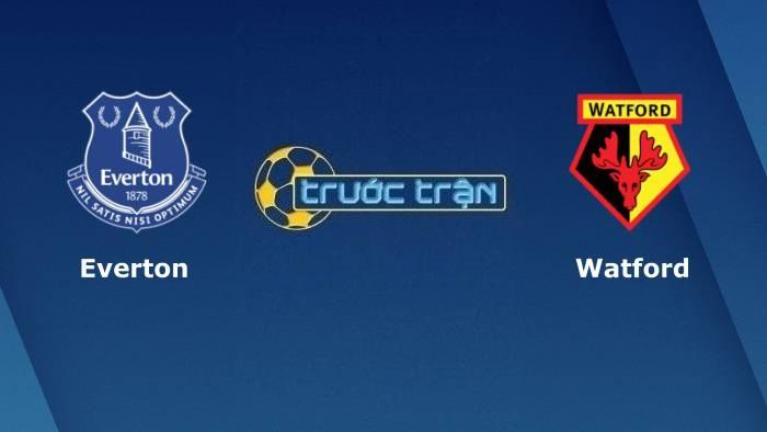 Everton vs Watford– Soi kèo hôm nay21h00 23/10/2021 – Ngoại hạng Anh