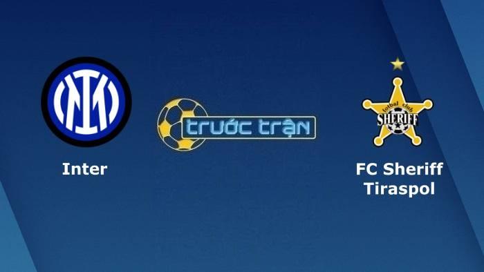 Inter Milan vs Sheriff Tiraspol – Soi kèo hôm nay 02h00 20/10/2021 – Champions League