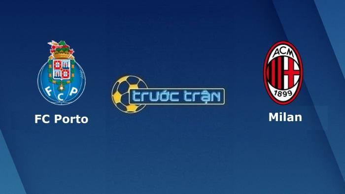 Porto vs AC Milan – Soi kèo hôm nay 02h00 20/10/2021 – Champions League